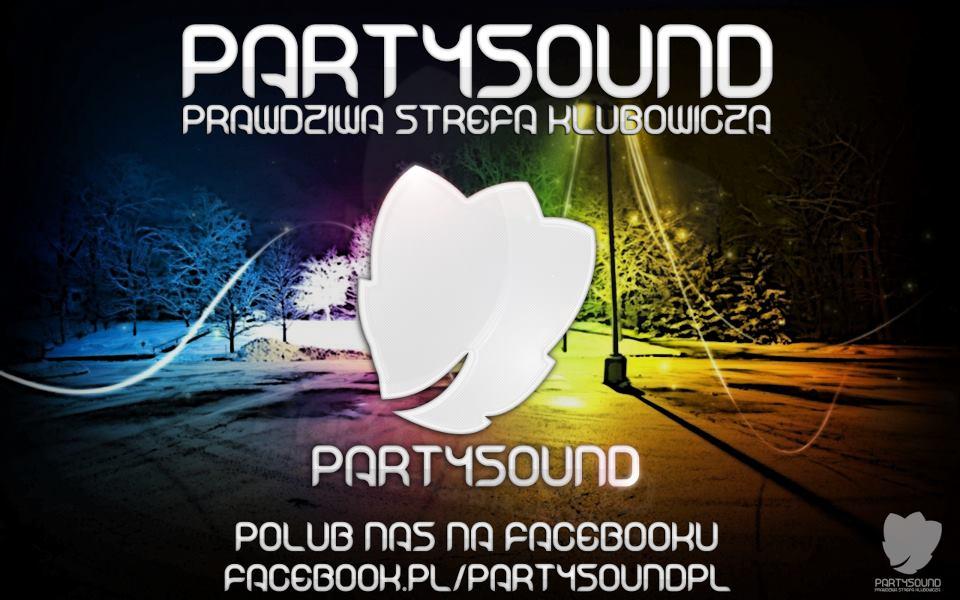 Party-Sound.pl - Wortal Muzyczny Dla Prawdziwego Klubowicza!